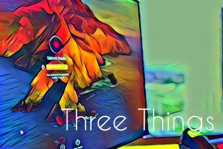 Three Things Blog - January